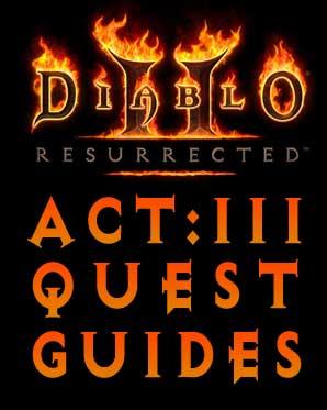 Lam Esen's Tome - Act 3 Diablo 2 Resurrected Quest Guides - Lam Esen's Tome
