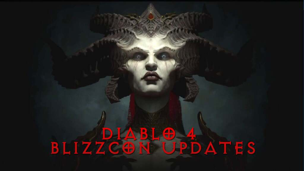 Diablo 4 Blizzcon Updates