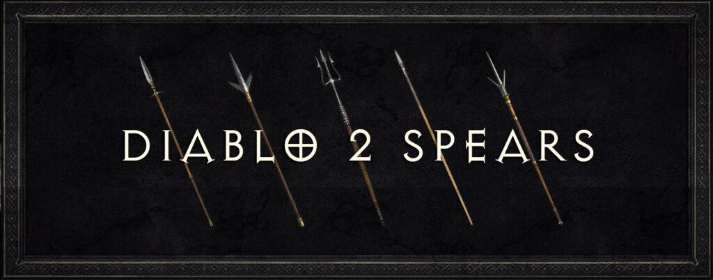 Diablo 2 Spears