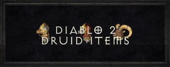 Diablo 2 Druid-Items