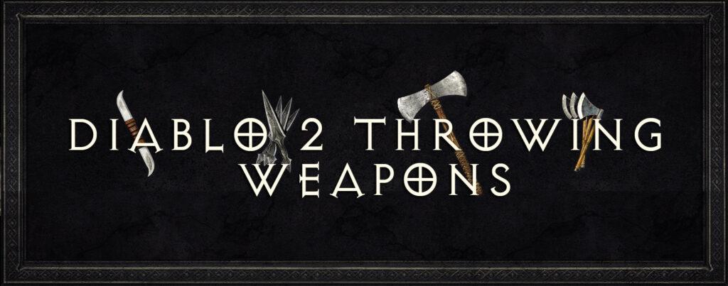 Diablo 2 Throwing Weapons