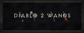 Diablo 2 Wands
