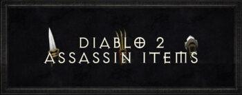 Diablo 2 assassin items