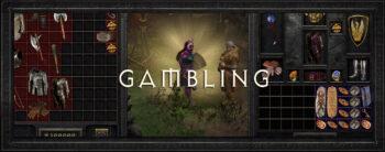 Diablo 2 Gambling