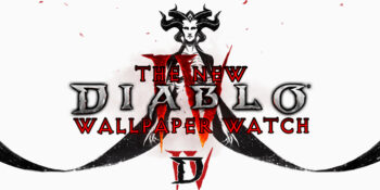 The New Diablo Wallpaper Watch #1: Oh Where to Start?