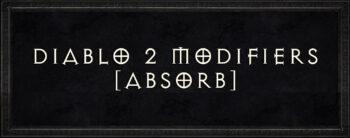 Diablo 2 Absorb - Special Modifiers