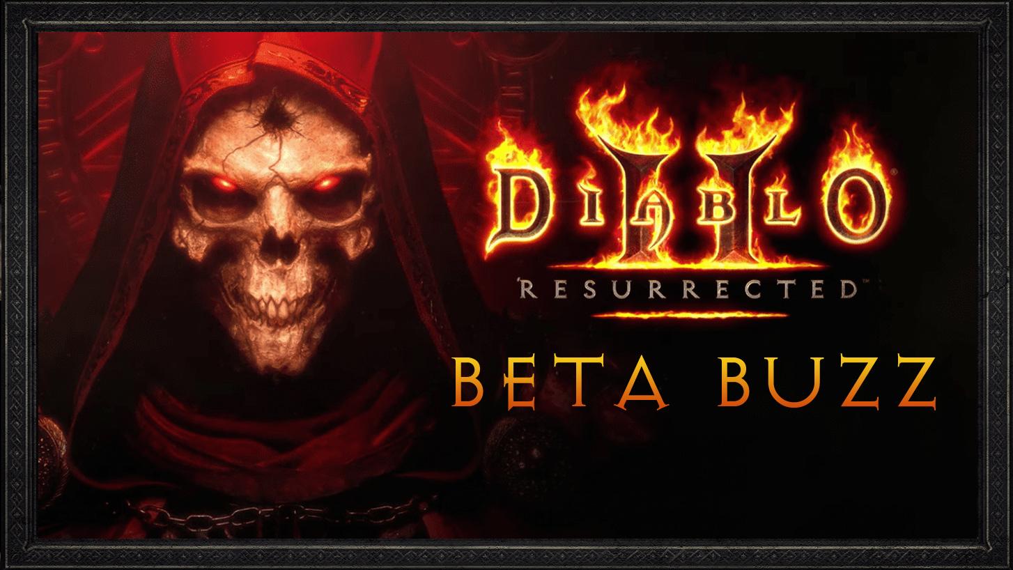 Diablo 2 Resurrected Beta Buzz