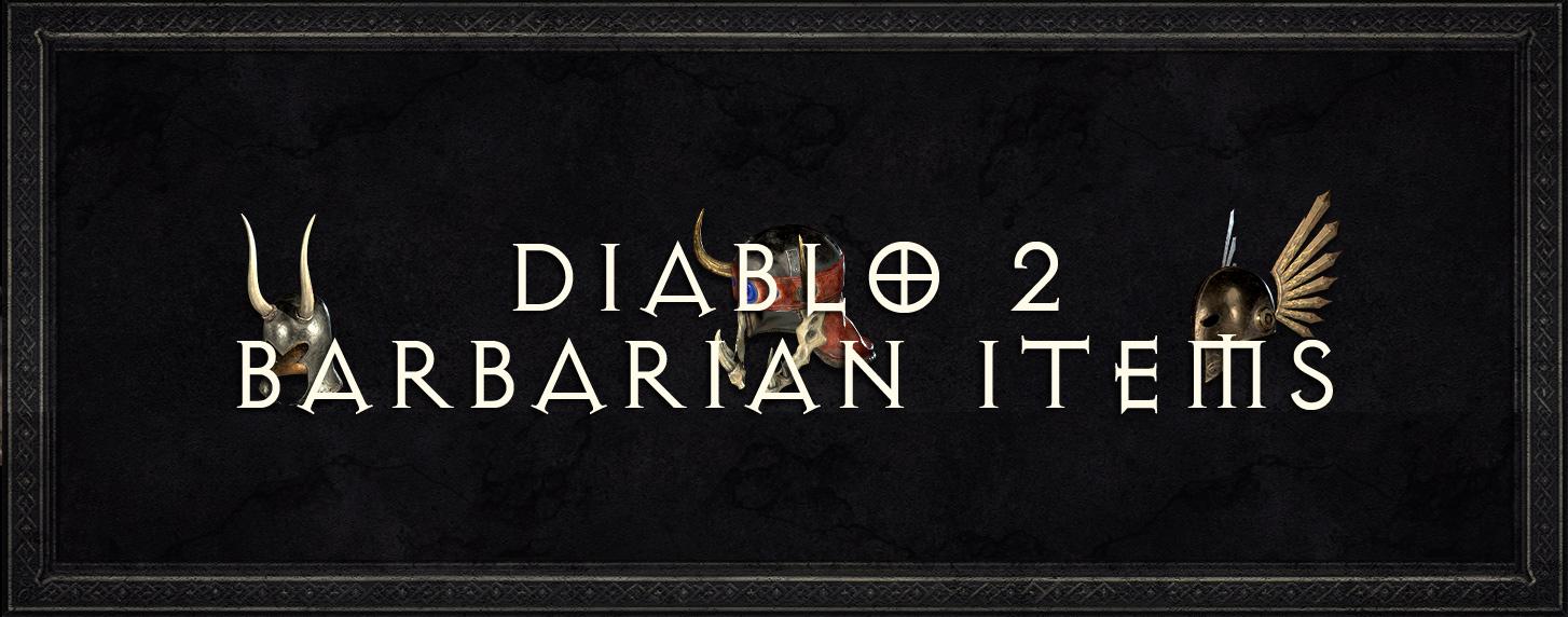 diablo 2 barbarian items